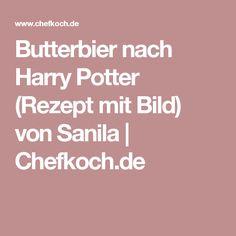 Butterbier nach Harry Potter (Rezept mit Bild) von Sanila | Chefkoch.de