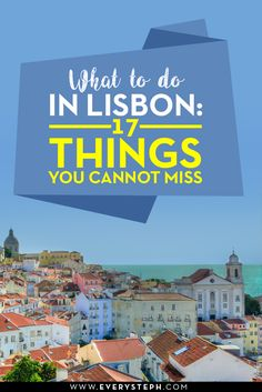 What to do in Lisbon? Portugal's capital is a great destination for a weekend escape: here 17 things to do in Lisbon and add to your Portuguese itinerary.