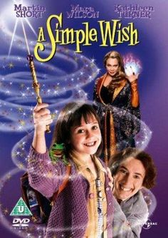 """Directed by Michael Ritchie.  With Martin Short, Mara Wilson, Robert Pastorelli, Ruby Dee. Murray is a male fairy godmother, and he is trying to help 8-year-old Anabel to fulfil her """"simple wish"""" - that her father Oliver, who is a cab driver, would win the leading role in a Broadway musical. Unfortunately, Murray's magic wand is broken and the fairies convention is threatened by evil witches Claudia and Boots."""
