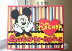 Disney Autograph Book...this is what I would like to do...have blank cards bound together and disassemble when I get home to include on scrapbook pages or in boys Disney photo albums