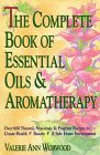 Complete Book Of Essential Oils & Aromatherapy Book Review