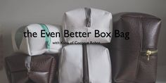 The Even Better Box Bag - Free Tutorial (video tutorial / this bag looks very simple to make especially because it doesn't include lining) Brother Scan And Cut, Bag Patterns To Sew, Sewing Patterns, Quilting Patterns, Scan N Cut Projects, Fun Projects, Sewing Projects, Pouch Tutorial, Free Sewing