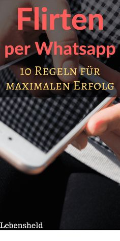 Real flirting with WhatsApp - 10 tips for maximum success- Richtig flirten per WhatsApp – 10 Tipps für maximalen Erfolg Real flirting with WhatsApp – 10 tips for maximum success - The More You Know, Good To Know, St Louis, Rap, Beginner Painting, Weight Loss For Women, Love And Marriage, Workout Programs, Movies