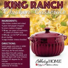 King Ranch Chicken Casserole (using Bean Pot from Celebrating Home)