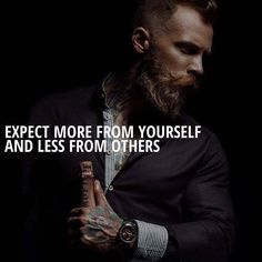 Expect more from yourself..