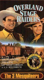 movie #62....Overland Stage Raiders... Sept. 1938.  Directed by George Sherman.  With Ray Corrigan, Max Terhune, Louis Brooks.