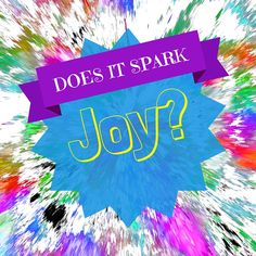 Does your work or workplace Spark Joy and more happiness? Do you feel happy going to work? Happiness leads to success.