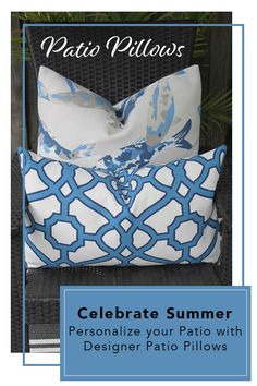Poolside polish, cool, subtle blue brings a fresh coastal look. Personalize your patio this season with designer pillows.
