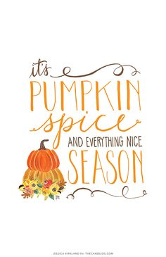 It's Pumpkin Spice Season!  Free original artwork to download and print. Also available as digital wallpaper for desktops, iPads and iPhones. Created by Jessica Kirkland for TheCakeBlog.com.