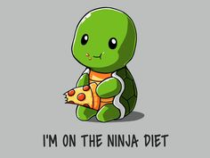 You can eat whatever you want on the Ninja Diet! Get the Ninja Diet t-shirt only at TeeTurtle!