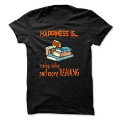 Limited Edition Happiness is reading reading and more reading, Order HERE ==> https://www.sunfrog.com/No-Category/Limited-Edition-Happiness-is-reading-reading-and-more-reading-Black-19740241-Guys.html?41088