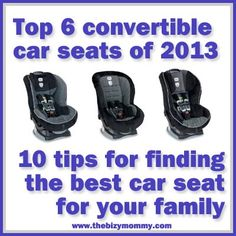 Top convertible car seats and 10 tips for choosing a seat