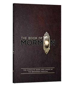 Book of Mormon script! I'm such a fan of the show, and I'm a stage manager. I'd love to read through the show, and read the technical aspect of the show.