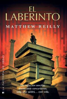 #ampliando #bibliotecas // Matthew Reilly: El laberinto // Novela fantástica en la que la biblioteca pública de Nueva York se convierte en el laberíntico escenario de una competición a vida o muerte // Localización: 82-36 REI lab