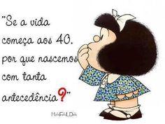 A VIDA COMEÇA AOS 40
