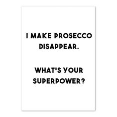 'I Make Prosecco Disappear' Print by Print is the New Black, the perfect gift for Explore more unique gifts in our curated marketplace. Prosecco Quotes, Champagne Quotes, Typography Quotes, Typography Prints, Quote Prints, Wine Quotes, Coffee Quotes, Liquor Quotes, Best Quotes