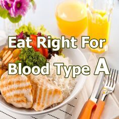 Most kinds of fruits are suitable  for blood type A and they must eat fruits three times a day but the best is the low sour such a