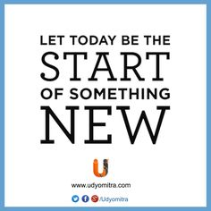 Let today be the start of something new! Register with Udyomitra and expand your professional world. Sign Up today: www.udyomitra.com