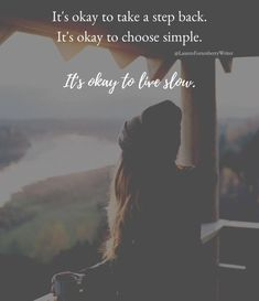 Simplicity Quotes, Take A Step Back, Its Okay, Writer, Movie Posters, Movies, Its Ok, Films, Writers