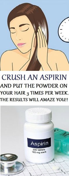 CRUSH AN ASPIRIN AND PUT THE POWDER ON YOUR HAIR 3 TIMES PER WEEK. THE RESULTS WILL AMAZE YOU