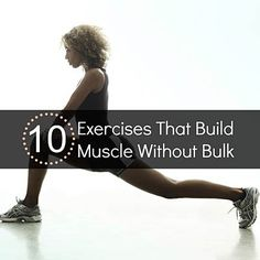 Want to build muscle without the bulk? Try these 10 AWESOME workout moves. #fitness | Health.com