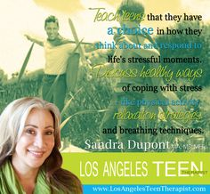 Does your teen cope with stress in healthy ways?      www.LosAngelesTeenTherapist.com