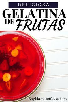 Gelatina de Frutas: Receta para un postre sencillo, económico y muy rico
