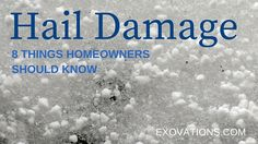 8 things you need to know about hail damage to your roof. From www.exovations.com | Atlanta Roofing Company