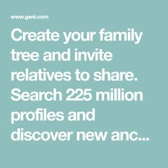 Create your family tree and invite relatives to share. Search 225 million profiles and discover new ancestors. Share photos, videos and more at Geni.com. Conquistador, Thomas Man, Sarah Ward, Birthday Reminder, Mary Tyler Moore, Father John, Free Family Tree, Invite, Invitations