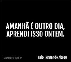 Frase de Caio Fernando Abreu
