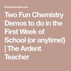 First day activities for high school chemistry high school two fun chemistry demos to do in the first week of school or anytime fandeluxe Image collections