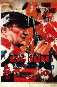 Mimmo Rotella, Chisum, seridécollage, 70x100 cm Il seridécollage, con gli strappi fatti a mano, riproduce il manifesto del film diretto da Andrew V. McLaglen nel 1970 e interpretato da John Wayne. Presenta la firma dell'artista in basso a destra, la sigla P. A. (prova d'autore) e il timbro della Fondazione Mimmo Rotella in basso a sinistra. http://milanoarte.biz/index.php/mimmo-rotella-546.html