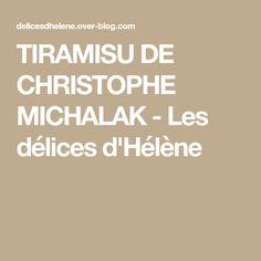 TIRAMISU DE CHRISTOPHE MICHALAK - Les délices d'Hélène