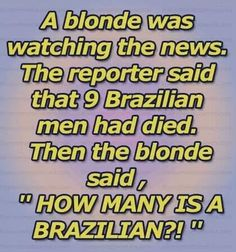 How many is a Brazilian!!