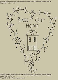 """Primitive Stitichery E-Pattern, Vine Heart  """"Bless our Home."""""""