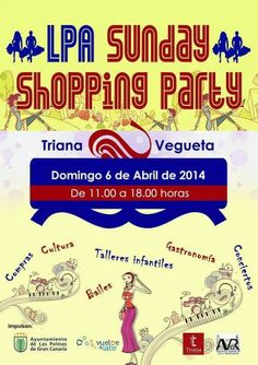 Lpa Sunday Shopping Party de abril | Canarias Free