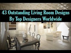 To view the full gallery, please visit: http://www.homestratosphere.com/outstanding-living-room-top-designers/ This video gallery features images of 43 outst...