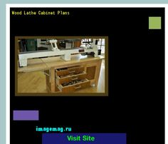 Wood Lathe Cabinet Plans 115326 - The Best Image Search