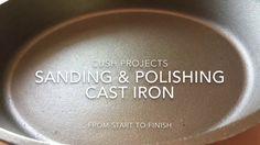 Sanding and Polishing Cast Iron Skillets - YouTube