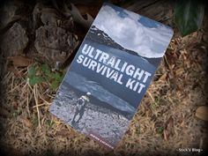 Book Review: Ultralight Survival Kit, by Justin Lichter (AKA: Trauma)