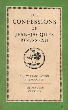 Penguin Classics: The Confessions of Jean-Jacques Rousseau