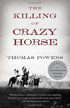 The Killing of Crazy Horse (Vintage) by Thomas Powers http://www.amazon.com/dp/0375714308/ref=cm_sw_r_pi_dp_-hHOtb1APWTMBAA3
