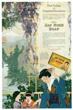 "Jap Rose Soap, 1918 , originally uploaded by Gatochy . From Taschen's ""All-American Ads . ""That Fee. Print Advertising, Print Ads, Vintage Advertisements, Vintage Ads, Creepy Vintage, Rose Perfume, Funny Ads, Rose Soap, Vintage Beauty"