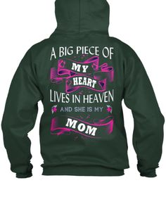 A Big Piece Of My Heart Lives In Heaven And She Is My Mom Deep Forest  Sweatshirt Back