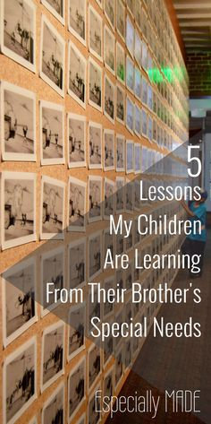 5 Lessons My Children are Learning from Their Brother's Special Needs