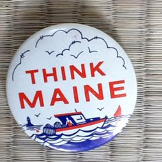 Think Maine button. Think lobster and clambakes in York, Maine at Foster's Clambakes and Catering! http://www.fostersclambake.com #MaineLobster