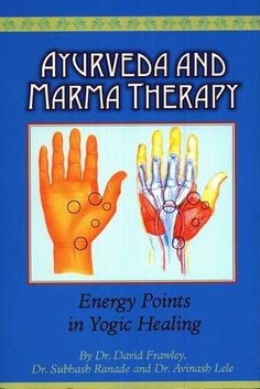 Acupressure Therapy Ayurveda And Marma Therapy (Energy Points in Yogic Healing) - This is Ayurveda And Marma Therapy (Energy Points in Yogic Healing) from the category Ayurveda in our Books collection. Details for this item: Cover: Hardcover Acupressure Therapy, Chakras, Surya Namaskar, Massage Benefits, Massage Tips, Health Benefits, Ayurvedic Medicine, Ayurvedic Diet, Massage