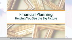 Financial planning is a process that can help you reach your financial goals by evaluating your whole financial picture.