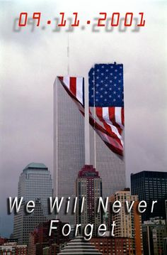usa patrotic american flag september 11 sept 11 never forget twin towers I Love America, God Bless America, American History, American Flag, American Pride, American Independence, American Freedom, Remembering September 11th, Work Humor