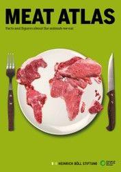 De vorige week uitgekomen 'vleesatlas' laat zien hoeveel problemen de snel groeiende vleesconsumptie met zich meebrengt